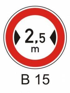 B 15 - zákaz vjezdu vozidel, jejichž šířka přesah. vyznačenou mez