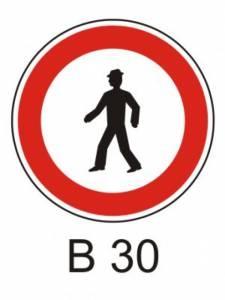 B 30 - zákaz vstupu chodců