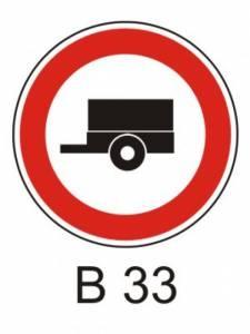B 33 - zákaz vjezdu motorových vozidel s přívěsem