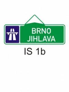 IS 1b - směrová tabule pro příjezd k dálnici (se dvěma cíli)