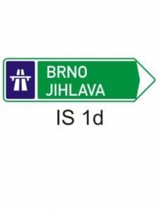 IS 1d - směrová tabule pro příjezd k dálnici (se dvěma cíli)
