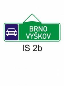 IS 2b - směrová tabule pro příjezd k silnici pro mot. vozidla (se dvěma cíli)