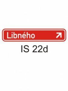 IS 22d - označení názvu ulice