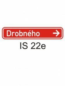 IS 22e - označení názvu ulice