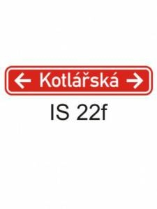 IS 22f - označení názvu ulice